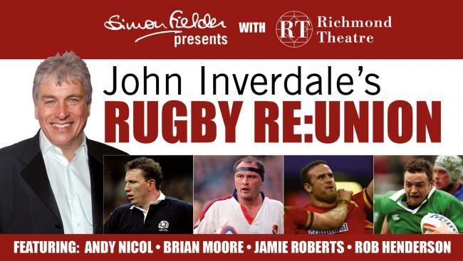 John Inverdale's  Rugby Re:Union takes place at Richmond Theatre on Sunday, March 18