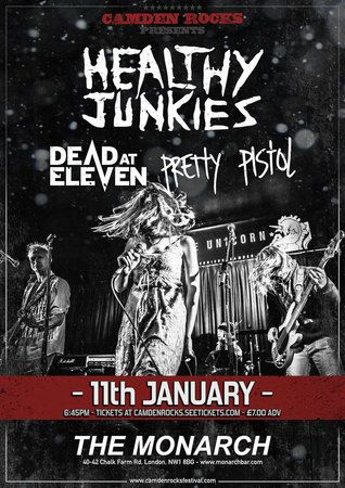 Healthy Junkies and more at The Monarch - Camden Rocks Presents